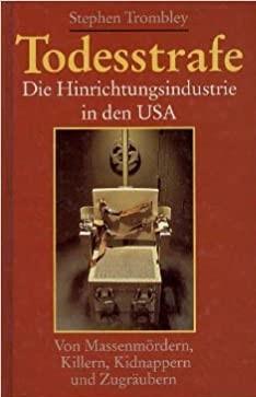 Buchcover: Todesstrafe: Die Hinrichtungsindustrie in den USA